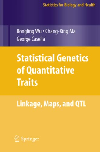 9781441919120: Statistical Genetics of Quantitative Traits: Linkage, Maps and QTL (Statistics for Biology and Health)
