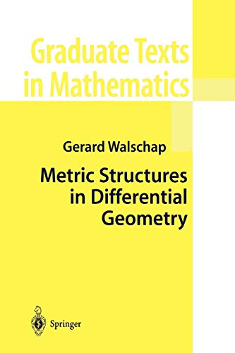 9781441919137: Metric Structures in Differential Geometry