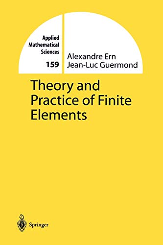 9781441919182: Theory and Practice of Finite Elements (Applied Mathematical Sciences)
