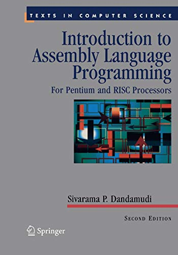 9781441919212: Introduction to Assembly Language Programming: For Pentium and RISC Processors (Texts in Computer Science)