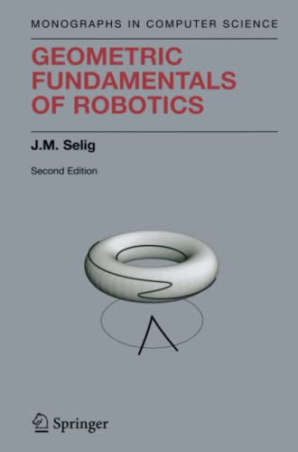9781441919298: Geometric Fundamentals of Robotics