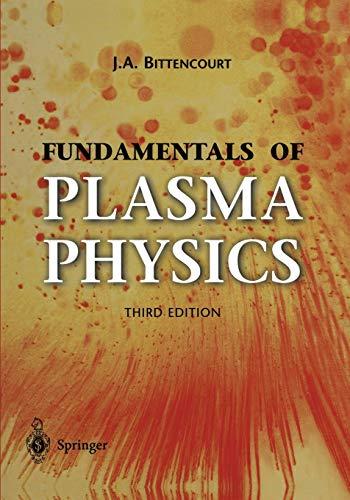 9781441919304: Fundamentals of Plasma Physics