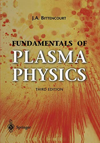 9781441919304: Fundamentals of Plasma Physics
