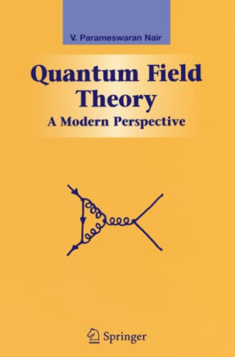 9781441919465: Quantum Field Theory: A Modern Perspective (Graduate Texts in Contemporary Physics)