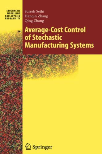 Average-Cost Control of Stochastic Manufacturing Systems: Qing Zhang