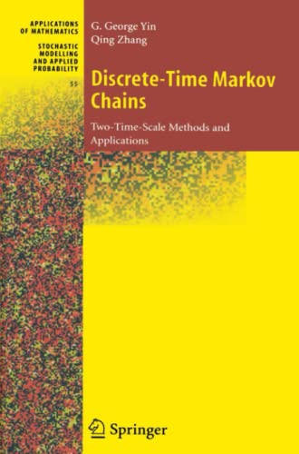 9781441919557: Discrete-Time Markov Chains: Two-Time-Scale Methods and Applications (Stochastic Modelling and Applied Probability)