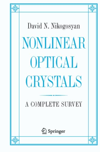 9781441919571: Nonlinear Optical Crystals: A Complete Survey