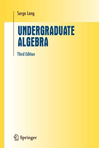 9781441919595: Undergraduate Algebra (Undergraduate Texts in Mathematics)