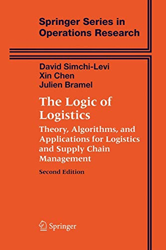 9781441919700: The Logic of Logistics: Theory, Algorithms, and Applications for Logistics and Supply Chain Management (Springer Series in Operations Research and Financial Engineering)