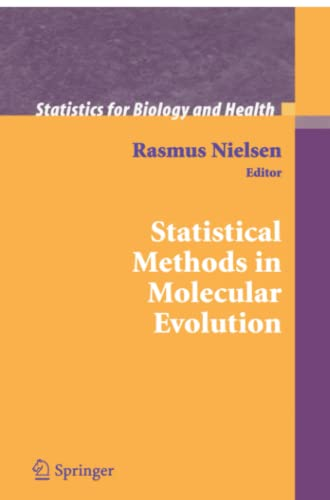 Statistical Methods in Molecular Evolution (Statistics for Biology and Health): Springer