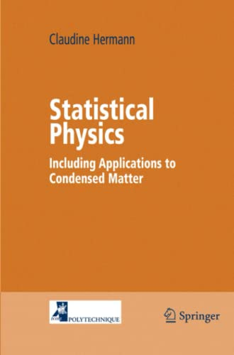 9781441919809: Statistical Physics: Including Applications to Condensed Matter