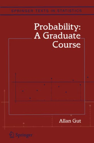 9781441919854: Probability: A Graduate Course (Springer Texts in Statistics)