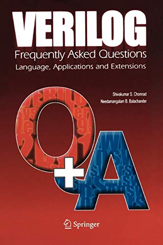 9781441919861: Verilog: Frequently Asked Questions: Language, Applications and Extensions