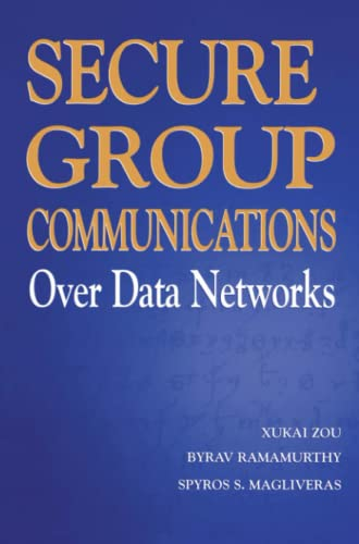 9781441919939: Secure Group Communications Over Data Networks