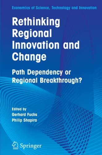 9781441919953: Rethinking Regional Innovation and Change: Path Dependency or Regional Breakthrough (Economics of Science, Technology and Innovation)