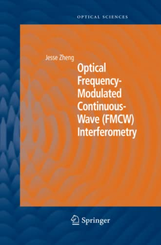 9781441919977: Optical Frequency-Modulated Continuous-Wave (FMCW) Interferometry (Springer Series in Optical Sciences)