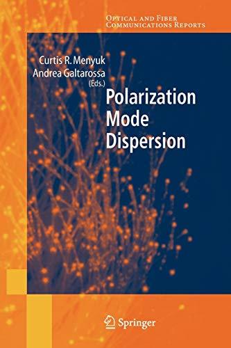 9781441920041: Polarization Mode Dispersion (Optical and Fiber Communications Reports)