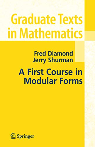 9781441920058: A First Course in Modular Forms