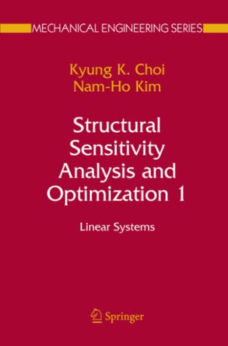 9781441920065: Structural Sensitivity Analysis and Optimization 1: Linear Systems (Mechanical Engineering Series)
