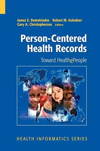 9781441920096: Person-Centered Health Records: Toward HealthePeople (Health Informatics)
