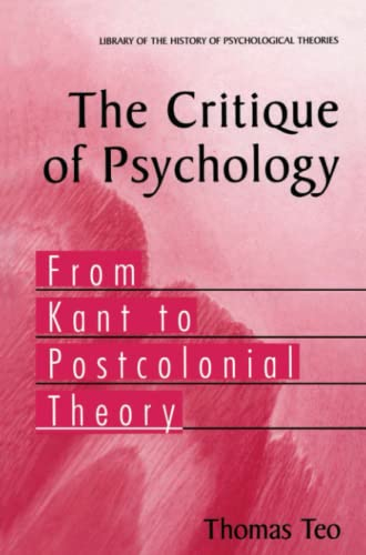 9781441920522: The Critique of Psychology: From Kant to Postcolonial Theory (Library of the History of Psychological Theories)