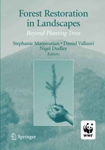 9781441920591: Forest Restoration in Landscapes: Beyond Planting Trees