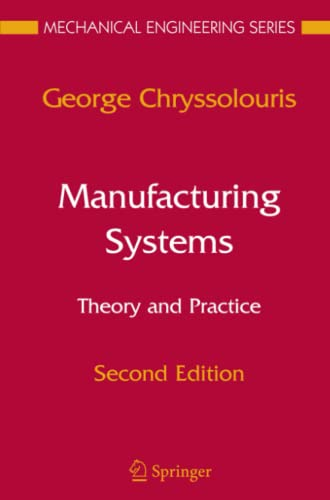 9781441920676: Manufacturing Systems: Theory and Practice (Mechanical Engineering Series)