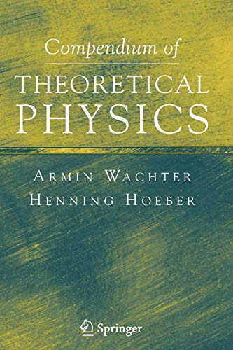 9781441920690: Compendium of Theoretical Physics