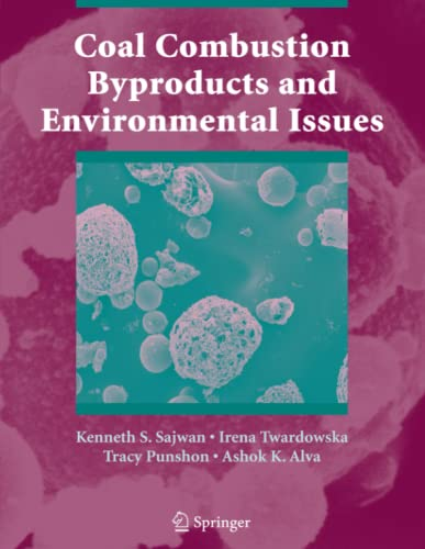Coal Combustion Byproducts and Environmental Issues: Sajwan, Kenneth S.