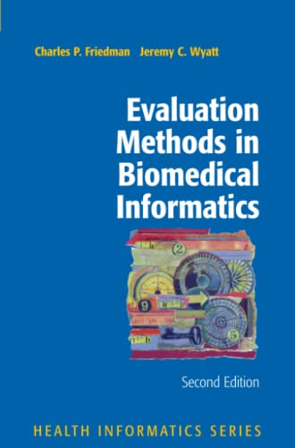 9781441920720: Evaluation Methods in Biomedical Informatics (Health Informatics)