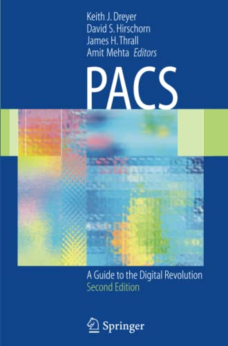 9781441920751: PACS: A Guide to the Digital Revolution