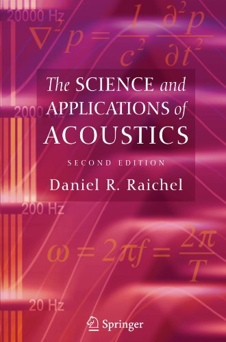 9781441920805: The Science and Applications of Acoustics