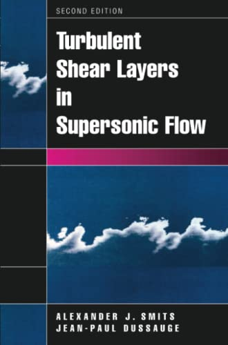 9781441920836: Turbulent Shear Layers in Supersonic Flow