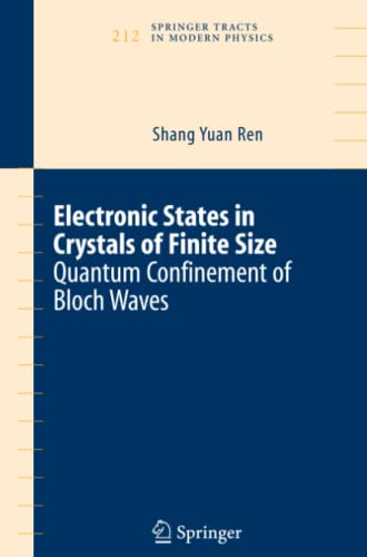 9781441920874: Electronic States in Crystals of Finite Size: Quantum confinement of Bloch waves (Springer Tracts in Modern Physics)