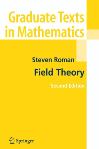 9781441920959: Field Theory (Graduate Texts in Mathematics)