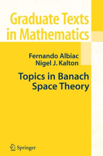 9781441920997: Topics in Banach Space Theory (Graduate Texts in Mathematics)