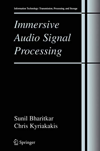 9781441921055: Immersive Audio Signal Processing (Information Technology: Transmission, Processing and Storage)