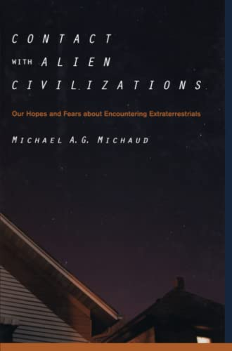 9781441921079: Contact with Alien Civilizations: Our Hopes and Fears about Encountering Extraterrestrials
