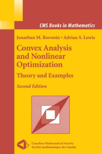 9781441921277: Convex Analysis and Nonlinear Optimization: Theory and Examples (CMS Books in Mathematics)