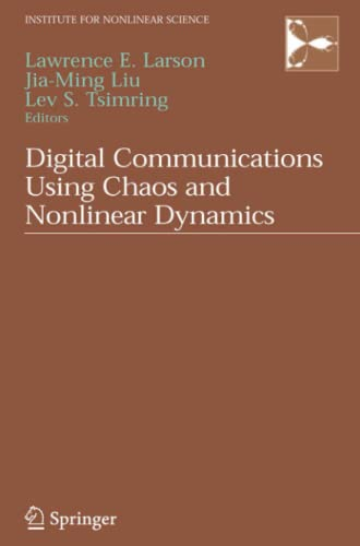 9781441921307: Digital Communications Using Chaos and Nonlinear Dynamics (Institute for Nonlinear Science)
