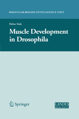 9781441921338: Muscle Development in Drosophilia (Molecular Biology Intelligence Unit)