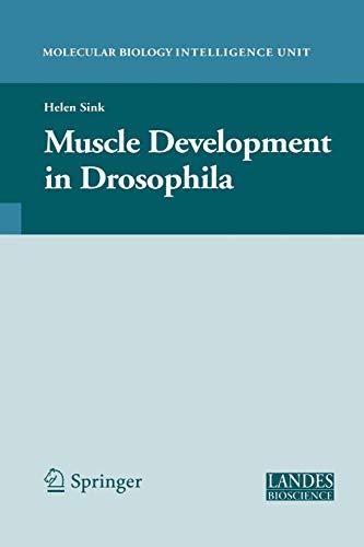 9781441921338: Muscle Development in Drosophilia (Molecular Biology Intelligence Unit)
