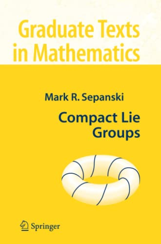 9781441921383: Compact Lie Groups