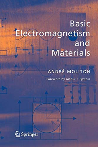 9781441921390: Basic Electromagnetism and Materials