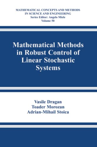 Mathematical Methods in Robust Control of Linear Stochastic Systems (Mathematical Concepts and ...