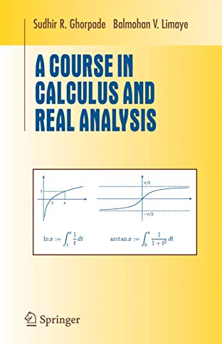 9781441921451: A Course in Calculus and Real Analysis (Undergraduate Texts in Mathematics)