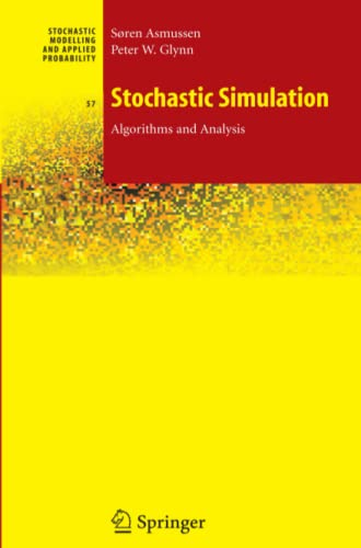 9781441921468: Stochastic Simulation: Algorithms and Analysis (Stochastic Modelling and Applied Probability)