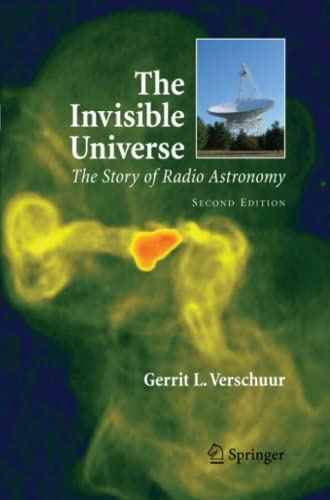 9781441921567: The Invisible Universe: The Story of Radio Astronomy