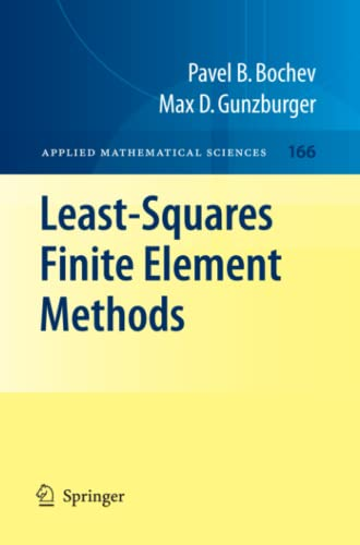 9781441921604: Least-Squares Finite Element Methods (Applied Mathematical Sciences)