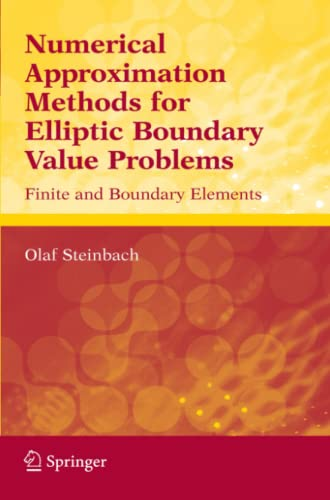 9781441921734: Numerical Approximation Methods for Elliptic Boundary Value Problems: Finite and Boundary Elements
